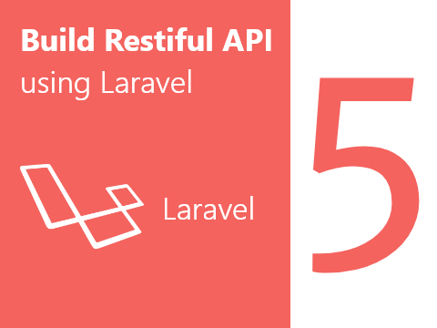 How to build RESTful API using Lavavel 5 6 with Mysql