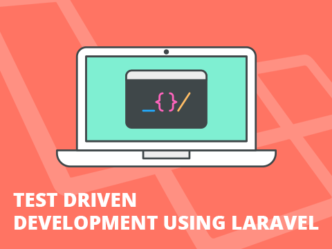 TDD Using Laravel