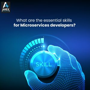 essential skills for Microservices developers